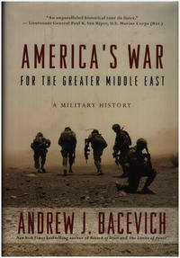 America's War for the Greater Middle East: A Military History