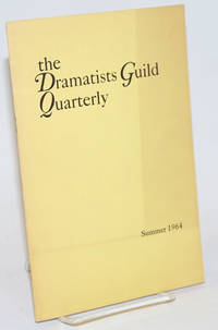 The Dramatists Guild Quarterly: vol. 1, #2, Summer 1964
