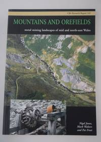 Mountains and orefields : metal mining landscapes of mid and north-east Wales