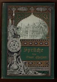 Spruche des Omar Chajjam aus dem Persischen ubertragen Von Maximilian Rudolph Schenck