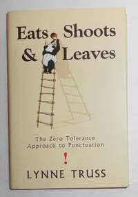 image of Eats shoots and leaves - The Zero Tolerance Approach to Punctuation (SIGNED COPY of the very first printing)