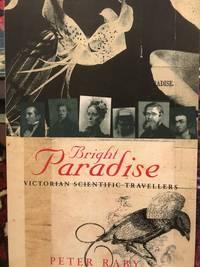 Bright Paradise. Victorian Scientific Travellers