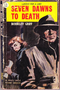 Seven Dawns to Death by  Berkeley Gray - Paperback - 1st Printing - 1951 - from John Thompson and Biblio.com