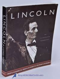 Lincoln: An Illustrated Biography