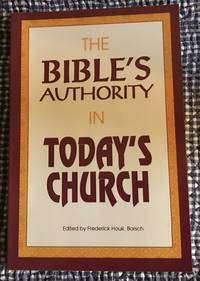 The Bible\'s Authority in Today\'s Church