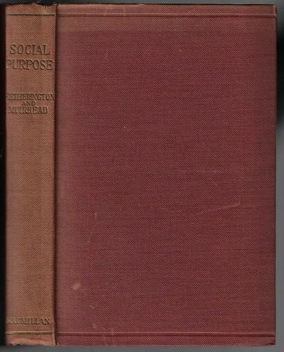 London: George Allen & Unwin Ltd, 1918. First Edition. Hardcover. Very Good. 317 pp + publisher's ca...