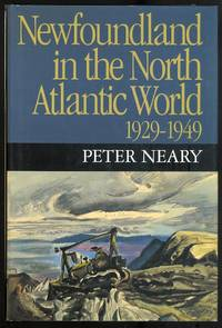 image of NEWFOUNDLAND IN THE NORTH ATLANTIC WORLD, 1929-1949.