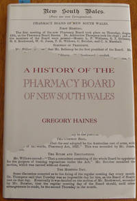History of the Pharmacy Board of New South Wales, A