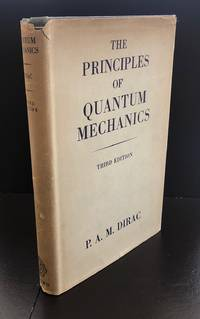 The Principles Of Quantum Mechanics : The Revised Third Edition