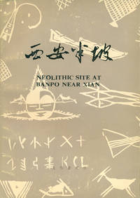 NEOLITHIC SITE AT BANPO NEAR XIAN