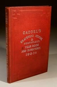Caddel's Gravesend Milton & Northfleet Year Book and Directory 1903-4