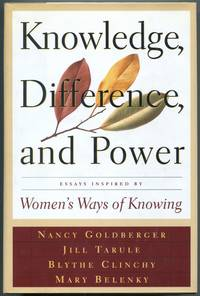 image of Knowledge, Difference, and Power: Essays Inspired by Women's Ways of Knowing