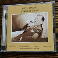 image of Noel Coward: The Great Shows (From Original Cast Recordings of Bitter-Sweet, Conversation Piece, Operette, Ace of Clubs)