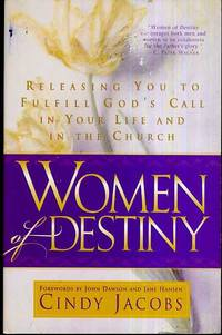 Women of Destiny  Releasing You to Fulfill God's Call in Your Life and in  the Church