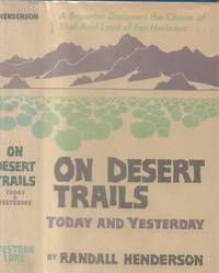 On Desert Trails Today and Yesterday