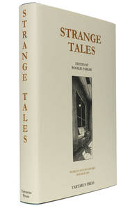 Strange Tales by Rosalie Parker [editor] - Hardcover - Limited Edition - 2004 - from Hyraxia and Biblio.co.uk