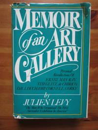 Memoir of an Art Gallery: Personal Recollections of Ernst, Man Ray, Stieglitz, de Chirico, Dali, Duchamp, Cornell, Gorky.