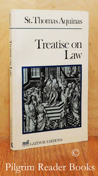Treatise on Law: Summa Theologica, Questions 90-97.