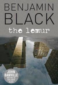 The Lemur by  John Black Benjamin & Banville - Paperback - 2008 - from Manyhills Books and Biblio.com