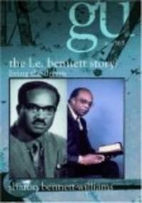 THE L.E. BENNETT STORY: Living the Dream