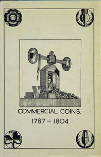 COMMERCIAL COINS, 1787-1804