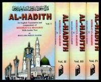 AL-HADITH - An English Translation and Commentary of Mishkat-ul-Masabih - in Four Volumes