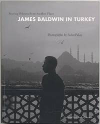 Bearing Witness from Another Place: James Baldwin in Turkey