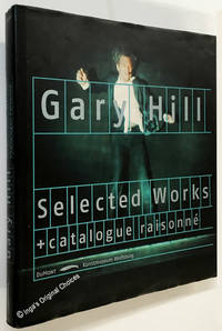GARY HILL  Selected Works  Catalogue Raisonné