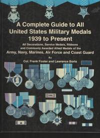 image of Complete Guide to United States Military Medals 1939 to Present