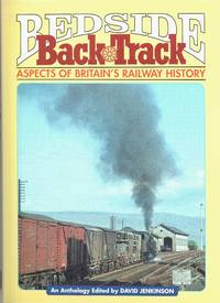 Bedside BackTrack: Aspects of Britain's Railway History