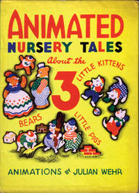 Animated Nursery Tales About the Three Little Kittens, Three Little Pigs and The Three Bears