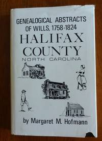 image of Genealogical Abstracts of Wills, 1758 through 1824, Halifax County, North Carolina