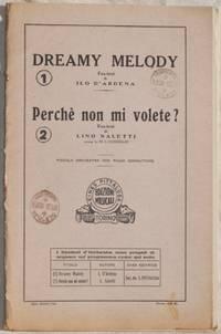 DREAMY MELODY - PERCHE NON MI VOLETE?<BR><BR>
