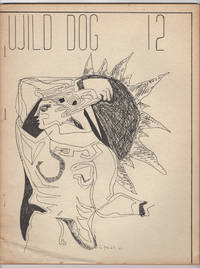Wild Dog 12 (December 1, 1964) by  et al  Charles Guenther - Paperback - 1st edition - 1964 - from Philip Smith, Bookseller (SKU: M2016)