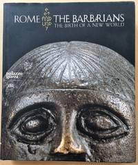 image of Rome and the Barbarians, The Birth of a New World