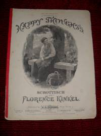 HAPPY THOUGHTS. SCHOTTISCH, inscribed to MRS WM THORNE, Riverdale, N.Y.