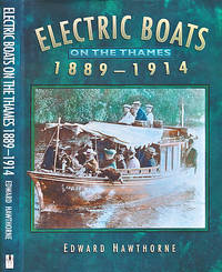 Electric Boats on the Thames. 1889 - 1914