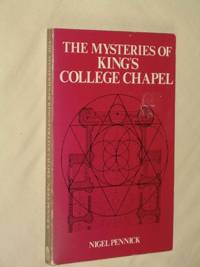 The Mysteries of King's College Chapel