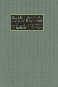 image of BACKFIRE ~Story for the Screen with a Preface By Robert B. Parker