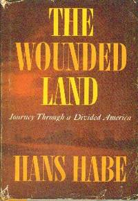 image of The Wounded Land: Journey Through A Divided America