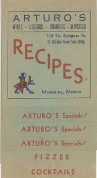[Arturo's Wines - Liquors - Brandies - Whiskies (Monterrey, Mexico)]Recipes