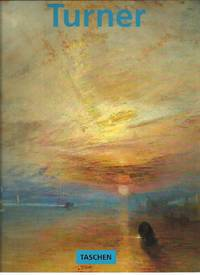 J M W Turner 1775-1851 The World of Light and Colour