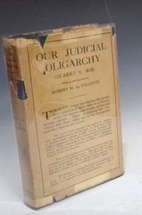 image of Our Judicial Oligarchy, with an Introduction by Robert M. LaFollette