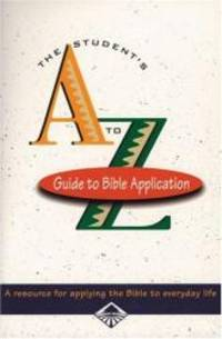 Student's A-Z Guide to Bible Application
