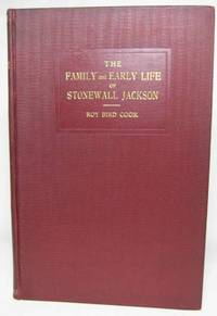 image of THE FAMILY AND EARLY LIFE OF STONEWALL JACKSON