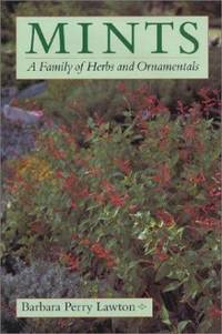 Mints : A Family of Herbs and Ornamentals