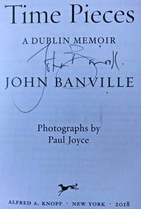TIME PIECES (SIGNED) by John Banville - Signed First Edition - Feb 27, 2018 - from Charm City Books (SKU: BS12891)