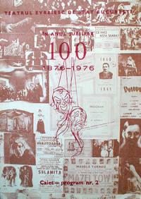 TEATRUL EVREIESC DE STAT BUCURESTI 1876 - 1976. Repertoriul in anul jubiliar 1976. Caiet - programm nr. 2.