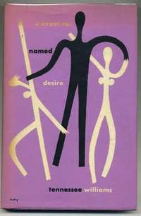 A Streetcar Named Desire by  Tennessee WILLIAMS - First Edition - 1947 - from abookshop (SKU: 010173)