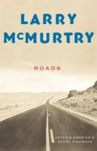 image of Roads : Driving America's Great Highways
